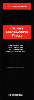 Conveyancing Tables 2007 - Callow's Tables S. (Paperback)