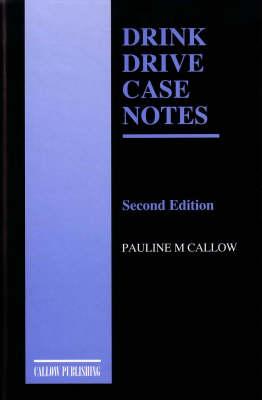 Drink Drive Case Notes (Paperback)