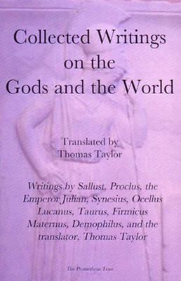 Collected Writings on the Gods and the World (Paperback)