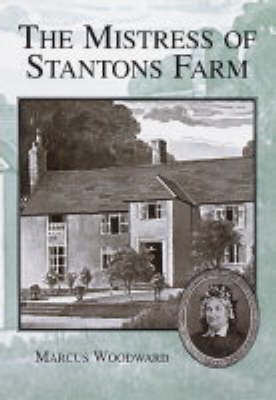 The Mistress of Stantons Farm (Paperback)