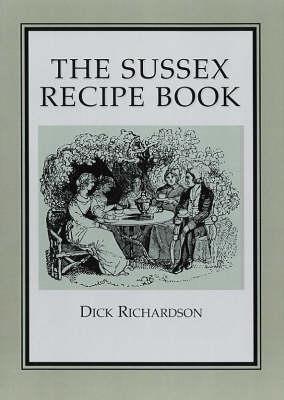 The Sussex Recipe Book (Paperback)