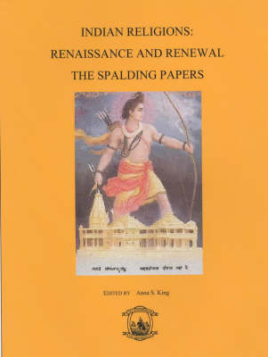 Indian Religions: Renaissance and Renewal - The Spalding Papers (Paperback)