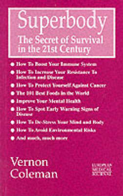 Superbody: The Secret of Survival in the 21st Century (Paperback)