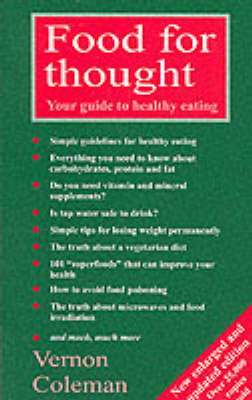 Food for Thought: Your Guide to Healthy Eating (Paperback)