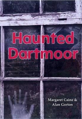 Haunted Dartmoor (Paperback)
