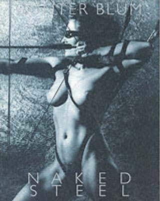 Naked Steel (Paperback)