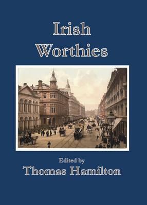 Irish Worthies (Hardback)