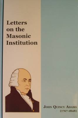Letters on the Masonic Institution (Paperback)