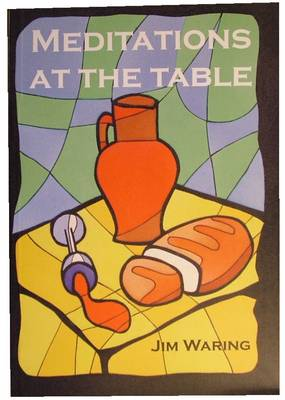 Meditations at the Table (Paperback)