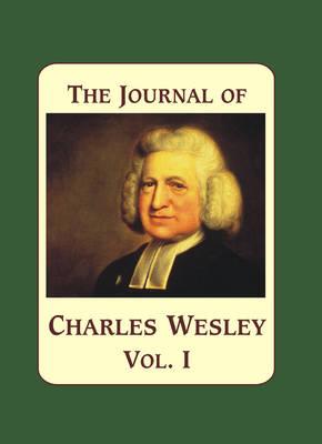 The Journal of Charles Wesley Set (Hardback)