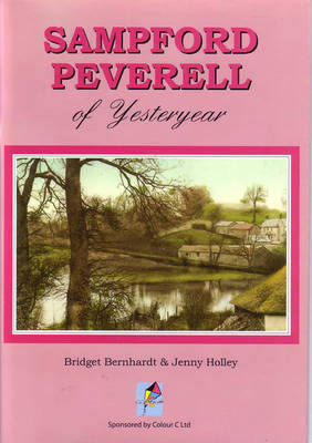 Sampford Peverell of Yesteryear (Paperback)