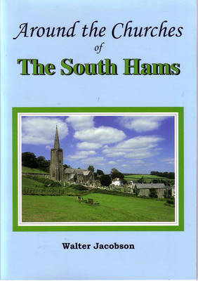 The Churches of the South Hams (Paperback)