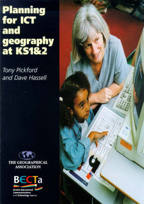 Planning for ICT and Geography at KS1 & 2 (Paperback)