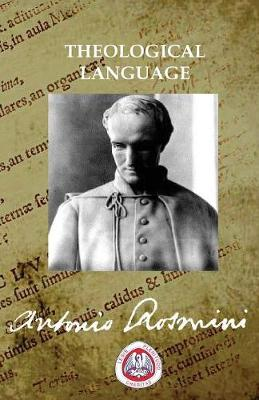 Theological Language - Writtings of Blessed Antonio Rosmini 13 (Paperback)