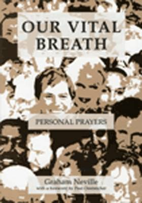 Our Vital Breath: Personal Prayers (Paperback)