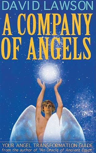 A Company of Angels: Your Angel Transformation Guide (Paperback)
