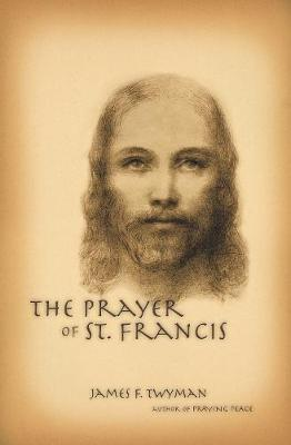 The Prayer of St. Francis (Paperback)