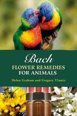 Bach Flower Remedies for Animals (Paperback)