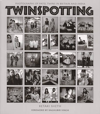 Twinspotting: Patel Twins in Britain and India (Paperback)
