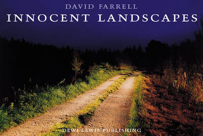 Innocent Landscapes: Sites of the Disappeared (Hardback)