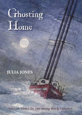 Ghosting Home - The Strong Winds Trilogy 3 (Paperback)