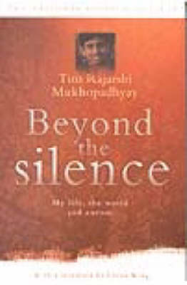Beyond the Silence: My Life, the World and Autism (Paperback)