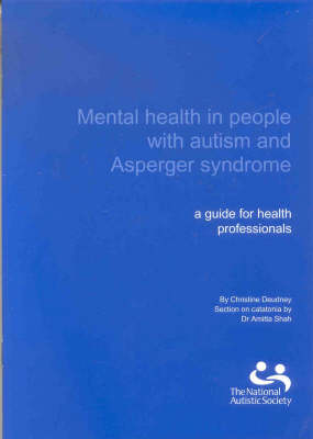 Mental Health in People with Autism and Asperger Syndrome: A Guide for Health Professionals (Paperback)