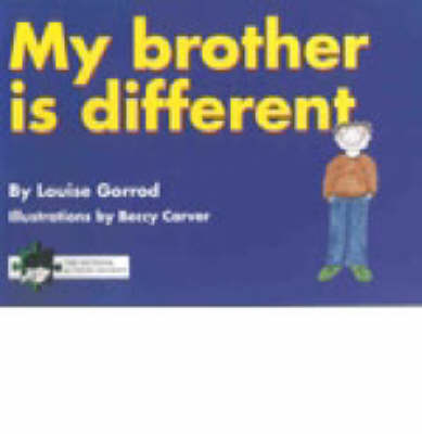 My Brother is Different: A Book for Young Children Who Have a Brother or Sister with Autism (Paperback)