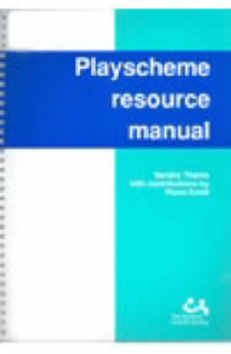 Playscheme Resource Manual: A Guide for Children with Autistic Spectrum Disorders (Spiral bound)