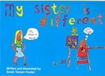 My Sister is Different (Paperback)