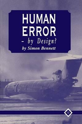 Human Error - by Design? (Paperback)