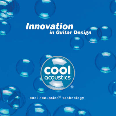 Innovation in Guitar Design: Cool Acoustics Technology (Paperback)