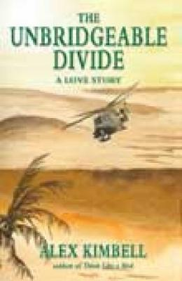 The Unbridgeable Divide: A Love Story (Paperback)