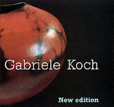Gabriele Koch - Pottery Monographs (Hardback)