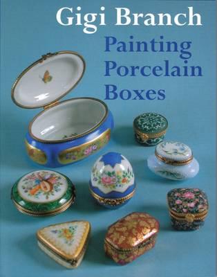 Painting Porcelain Boxes (Hardback)