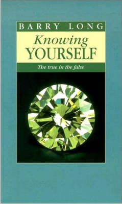 Knowing Yourself: The True in the False (Paperback)