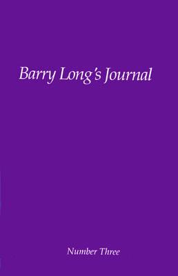 Barry Long's Journal: No. 3 - Barry Long's Journal No 3 (Paperback)