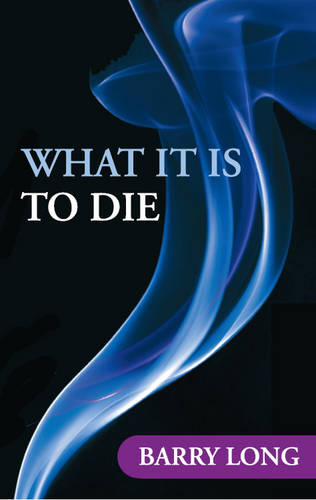 What it is to Die (Paperback)