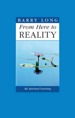 From Here to Reality: My Spiritual Teaching (Paperback)
