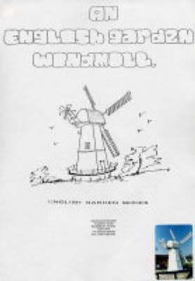 English Garden Windmill: Cavenham Chimney Mill - English Garden S. (Hardback)