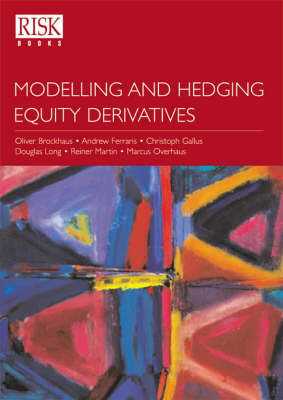 Modelling and Hedging Equity Derivatives (Hardback)