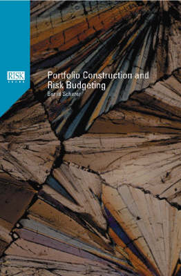 Portfolio Construction and Risk Budgeting (Hardback)