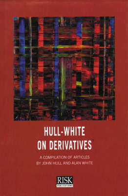 Hull-White on Derivatives (Paperback)