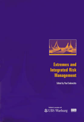 Extremes and Integrated Risk Management (Hardback)