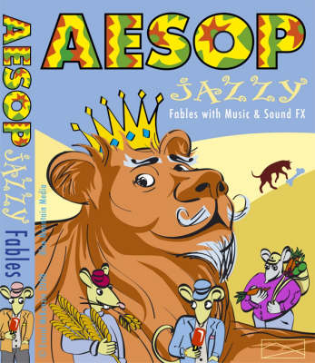 Aesop's Fables: Aesop's Jazzy Fables with Music and Sound Effects (CD-Audio)