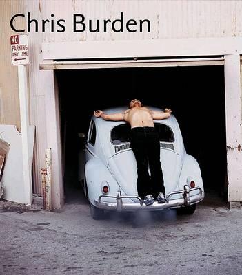 Chris Burden (Hardback)