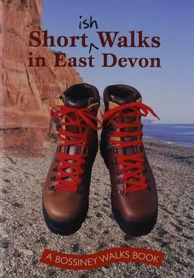 Shortish Walks in East Devon (Paperback)