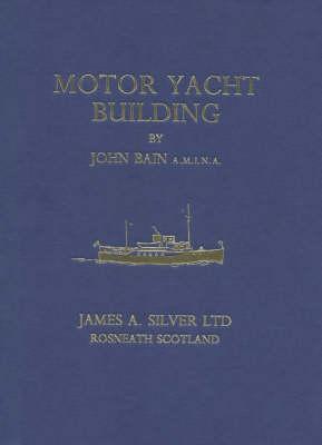 Motor Yacht Building (Hardback)