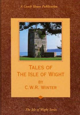Tales of the Isle of Wight (Hardback)