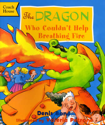 The Dragon Who Couldn't Help Breathing Fire (Paperback)